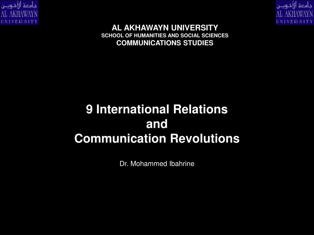 9 international relations and communication revolutions
