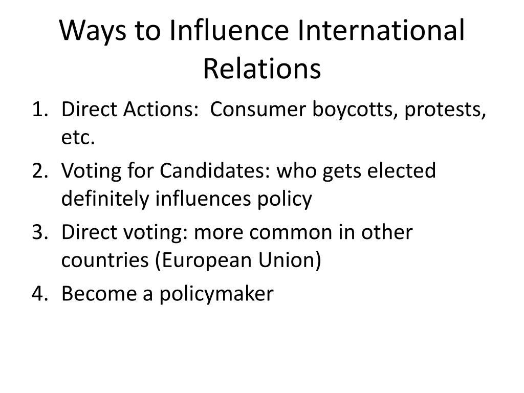 Ways to Influence International Relations