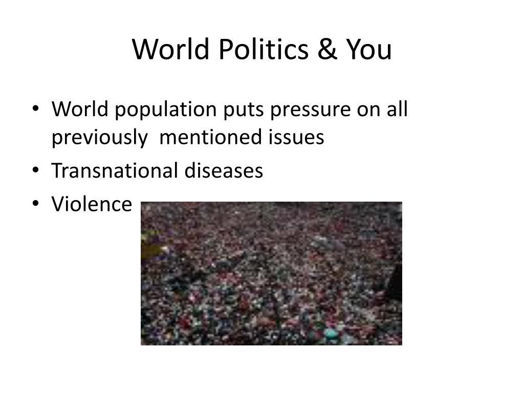 World Politics & You