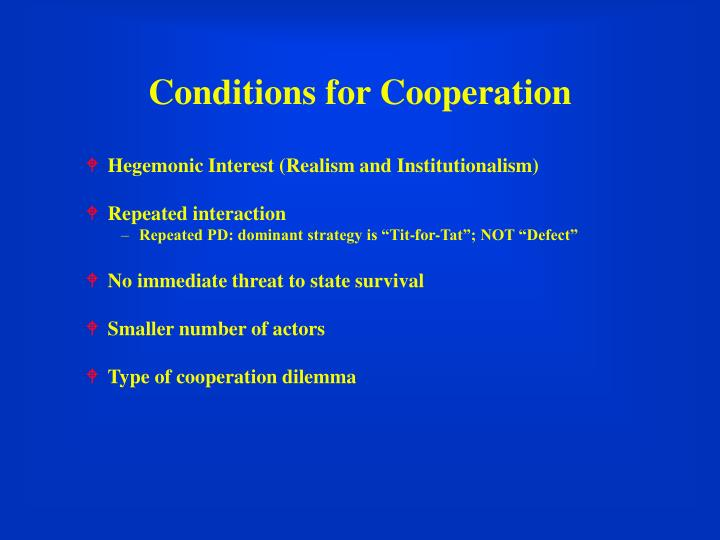 Conditions for Cooperation