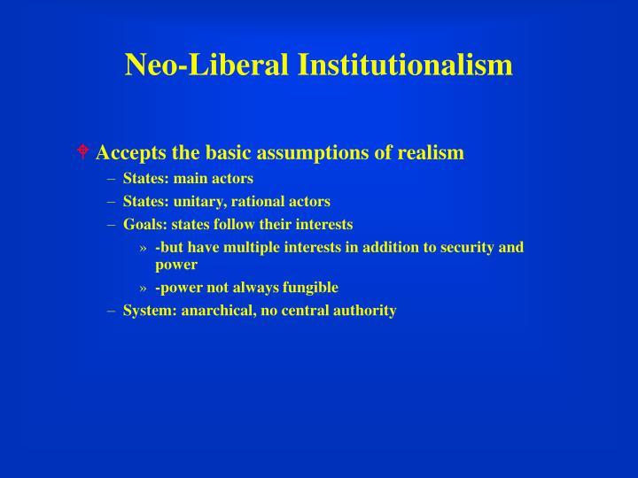 Neo liberal institutionalism1
