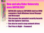 how and why rider university uses batsh exe