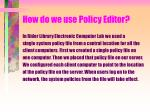 how do we use policy editor33