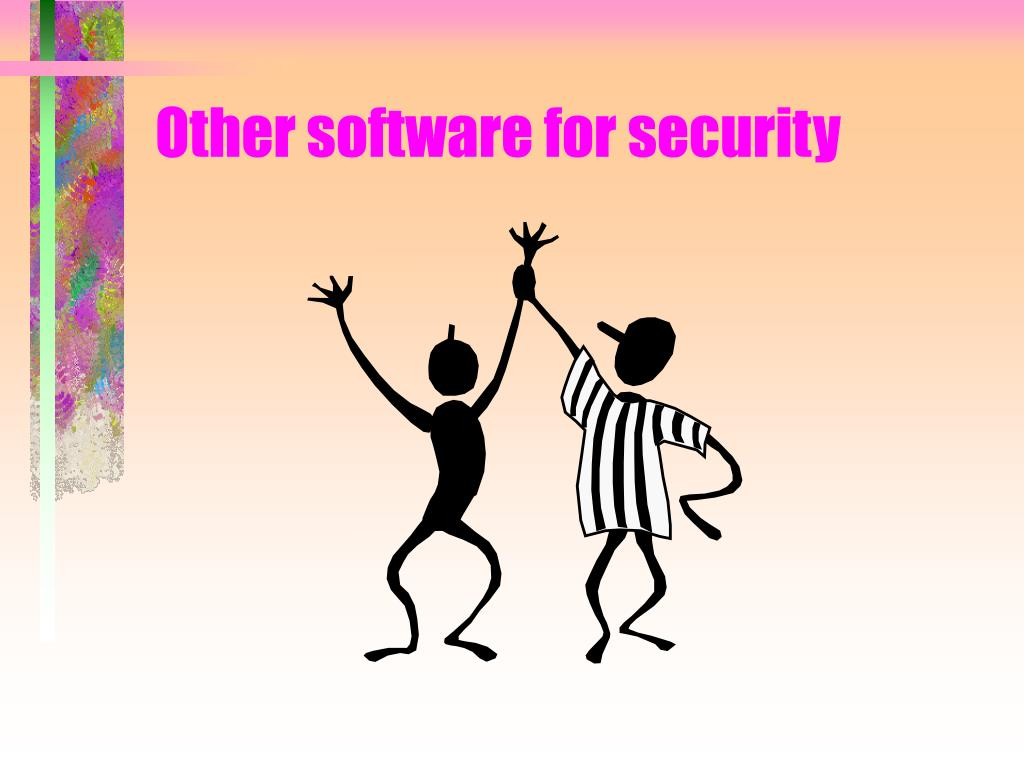 Other software for security