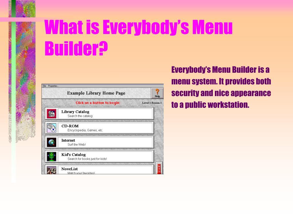 What is Everybody's Menu Builder?