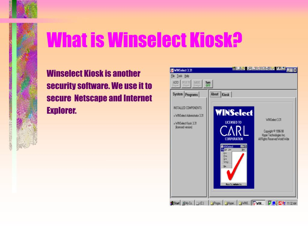 What is Winselect Kiosk?