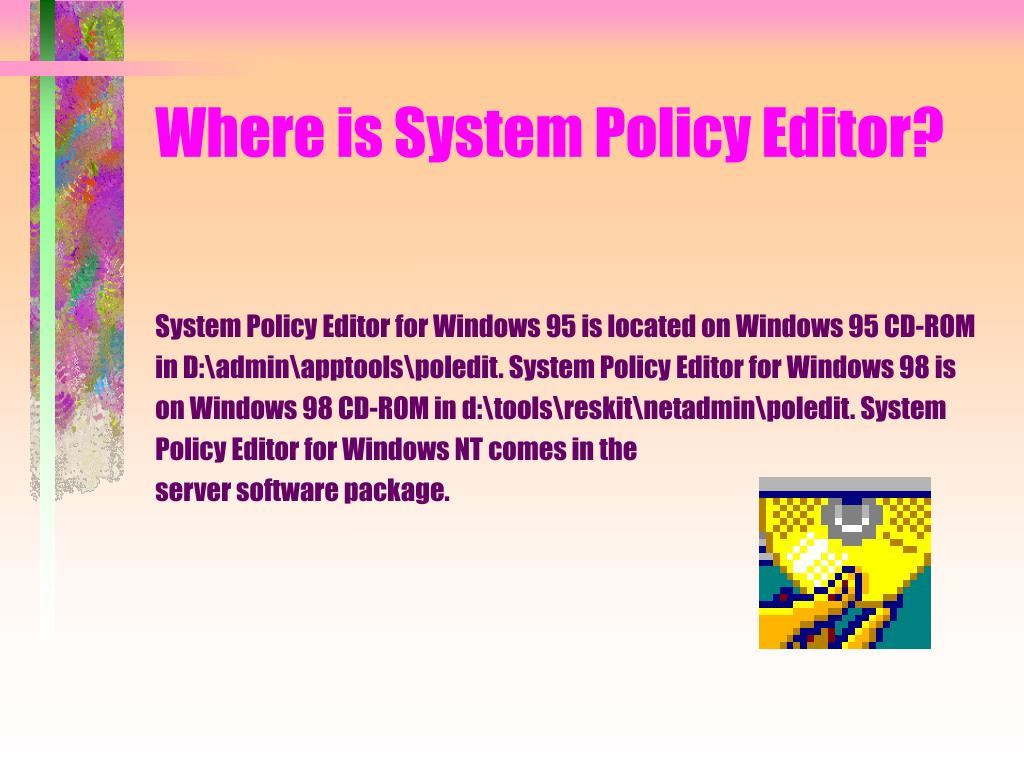 Where is System Policy Editor?