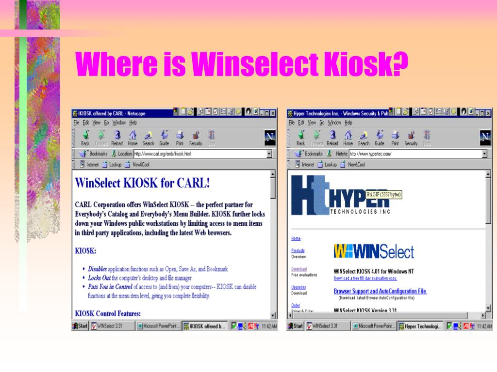 Where is Winselect Kiosk?