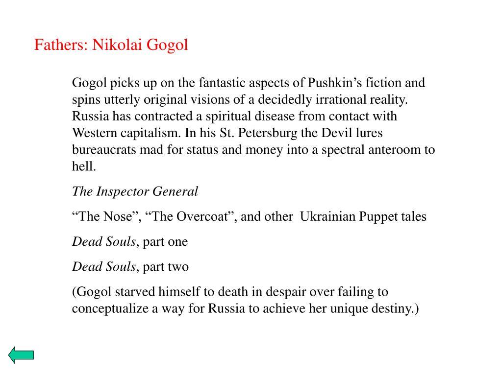 Fathers: Nikolai Gogol