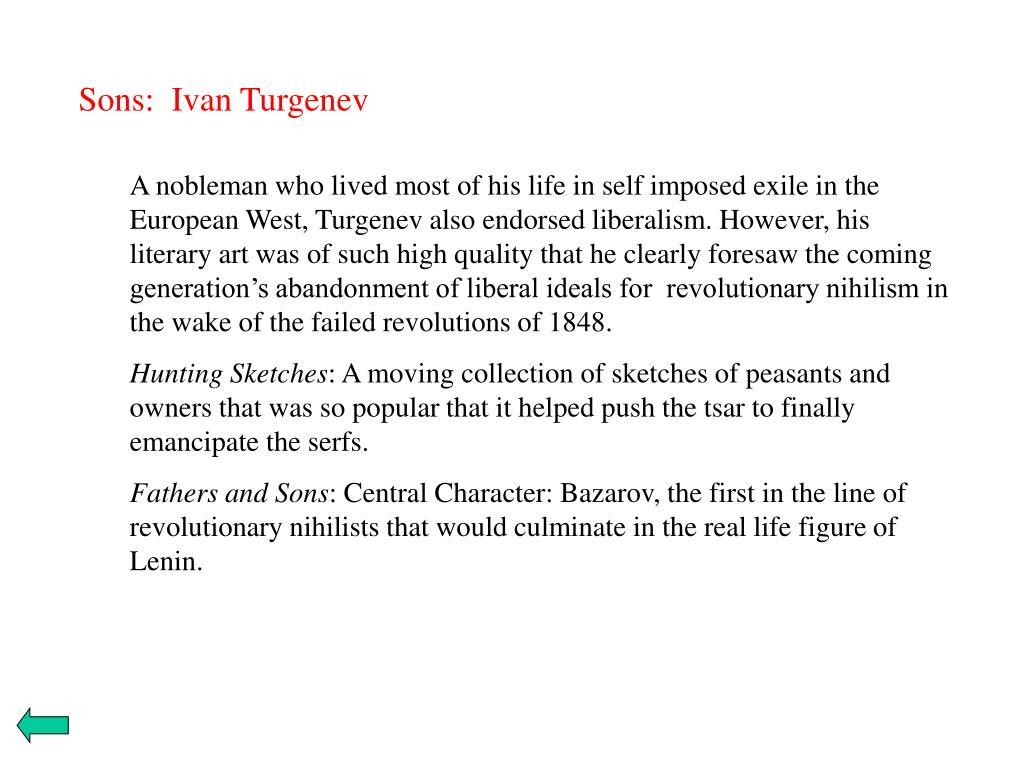 Sons:  Ivan Turgenev