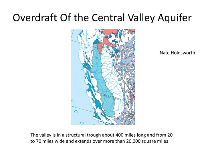 overdraft of the central valley aquifer n.