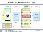 at outcome model 6 with costs