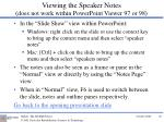 viewing the speaker notes does not work within powerpoint viewer 97 or 98