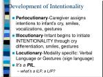 development of intentionality