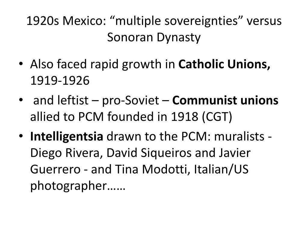 """1920s Mexico: """"multiple sovereignties"""" versus Sonoran Dynasty"""