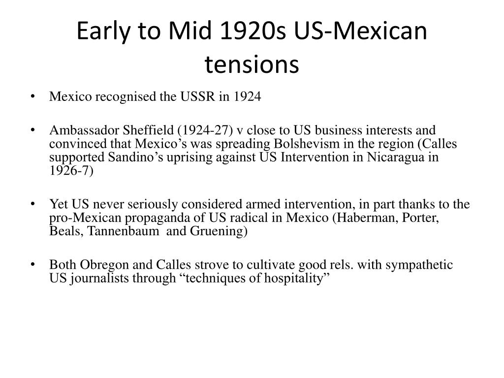 Early to Mid 1920s US-Mexican tensions