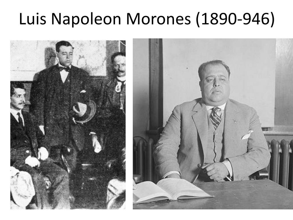Luis Napoleon Morones (1890-946)