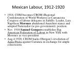 mexican labour 1912 1920