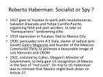roberto haberman socialist or spy