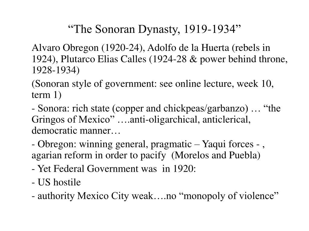 """The Sonoran Dynasty, 1919-1934"""