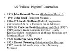 us political pilgrims journalists