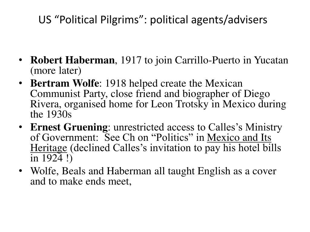 "US ""Political Pilgrims"": political agents/advisers"