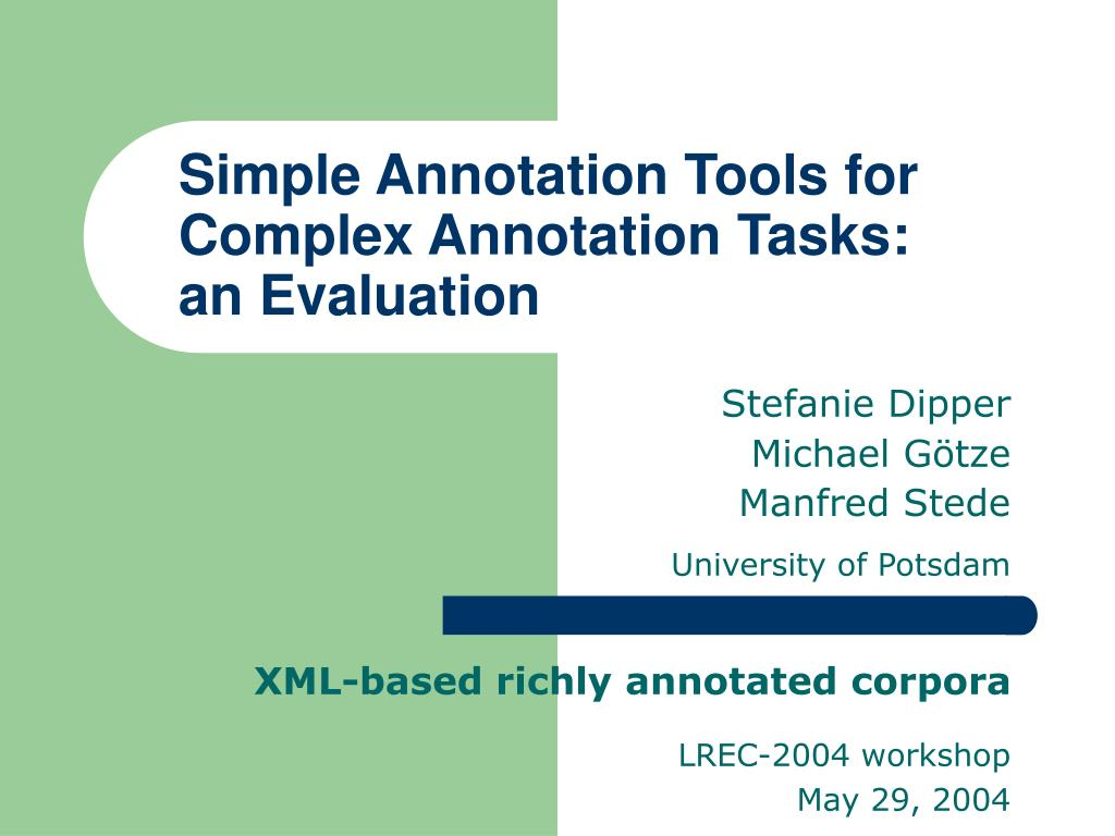 simple annotation tools for complex annotation tasks an evaluation l.
