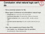 conclusion what natural logic can t do