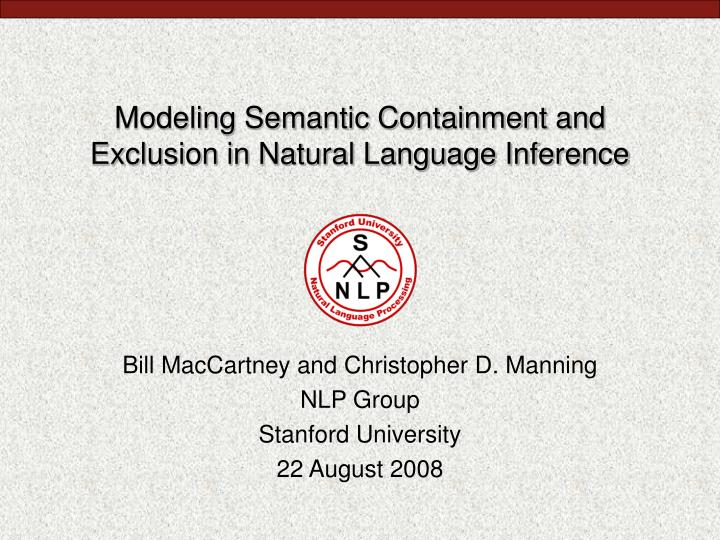 modeling semantic containment and exclusion in natural language inference n.