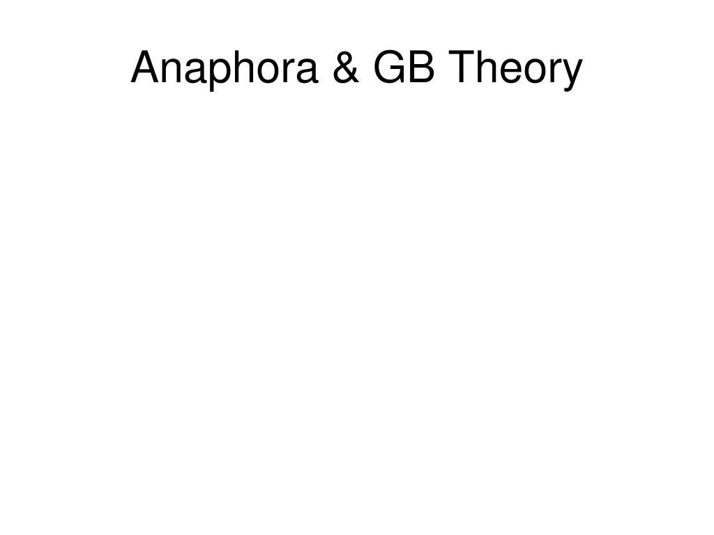 Anaphora & GB Theory