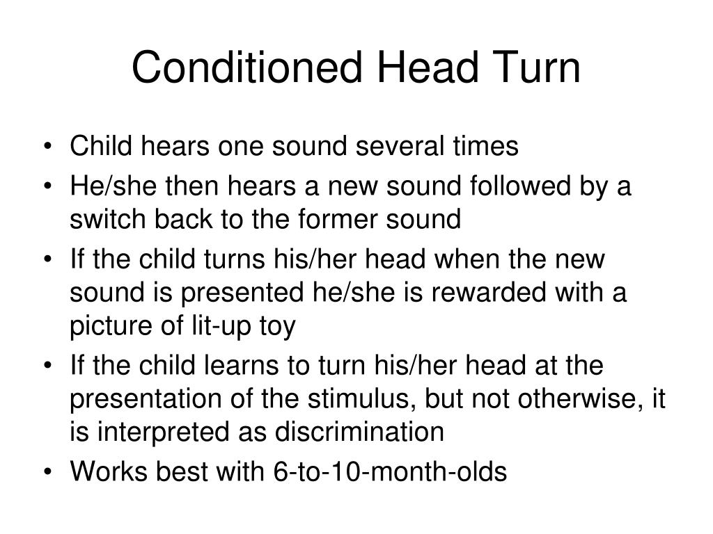 Conditioned Head Turn