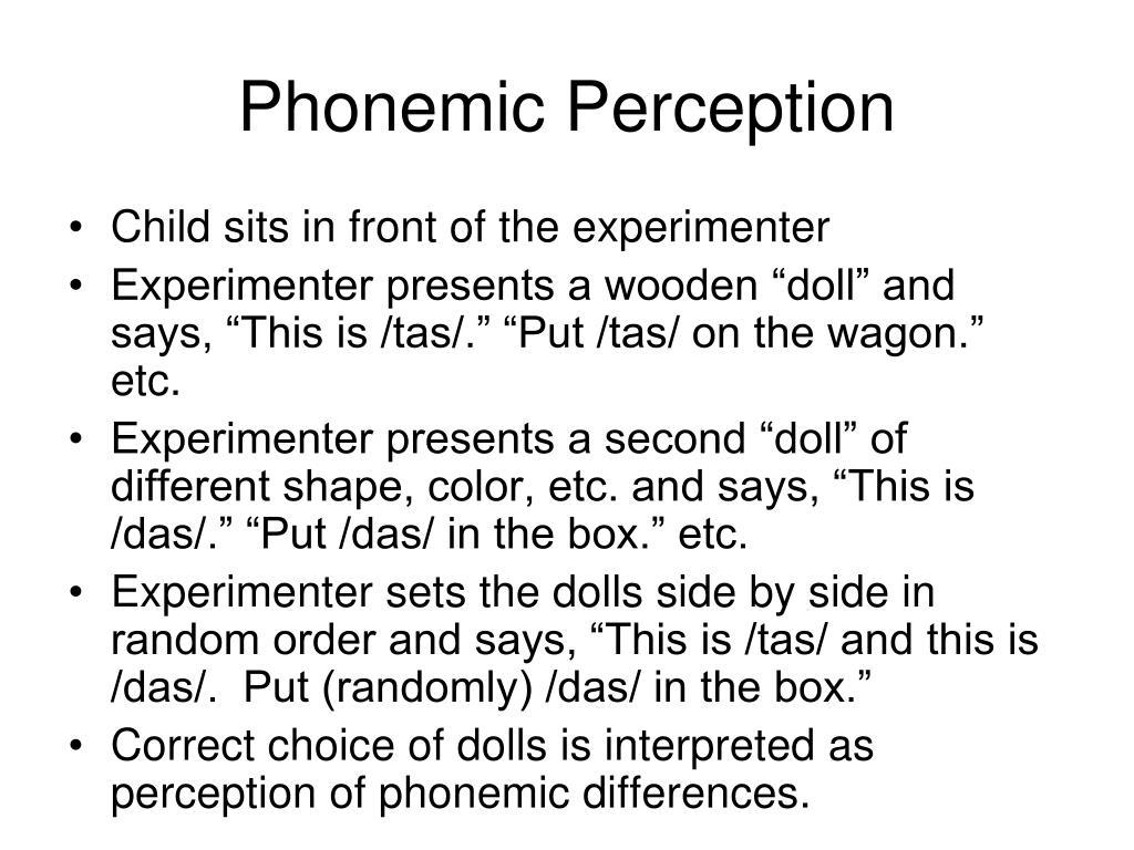 Phonemic Perception