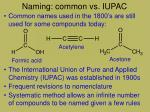 naming common vs iupac