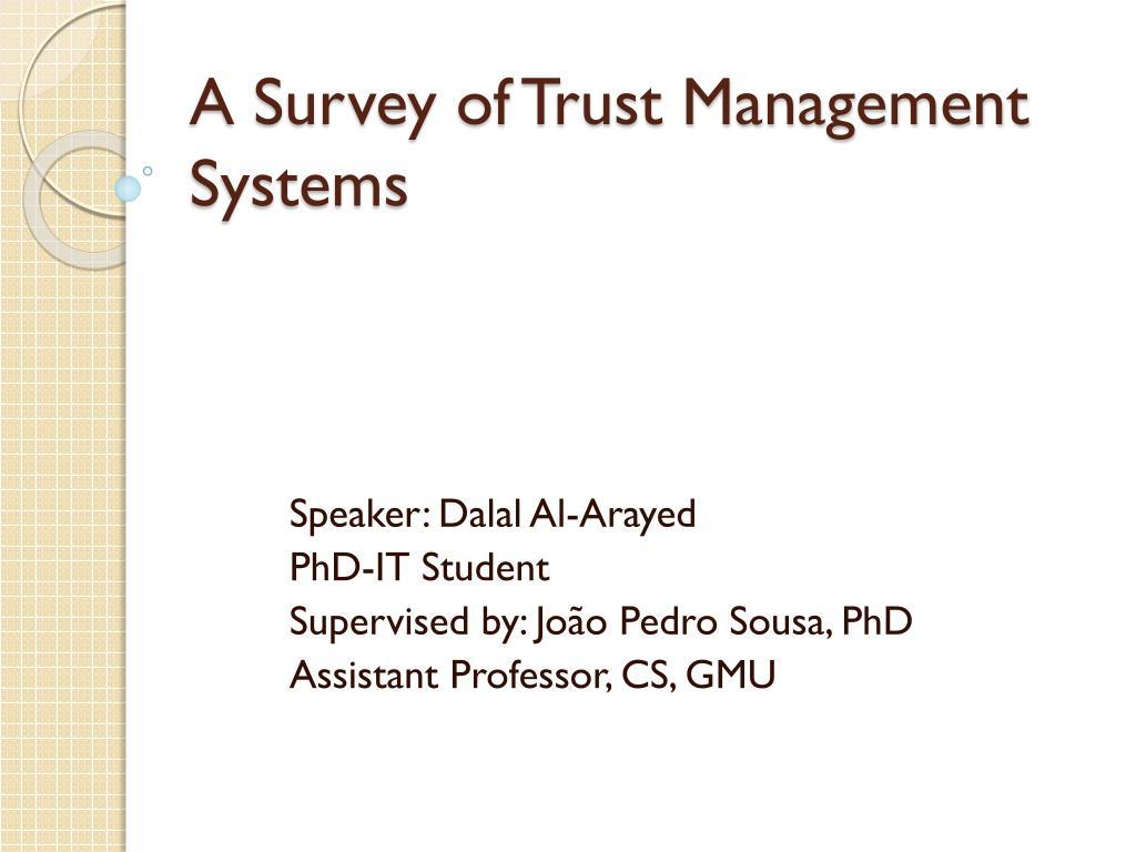 a survey of trust management systems l.