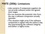 mate 2006 limitations