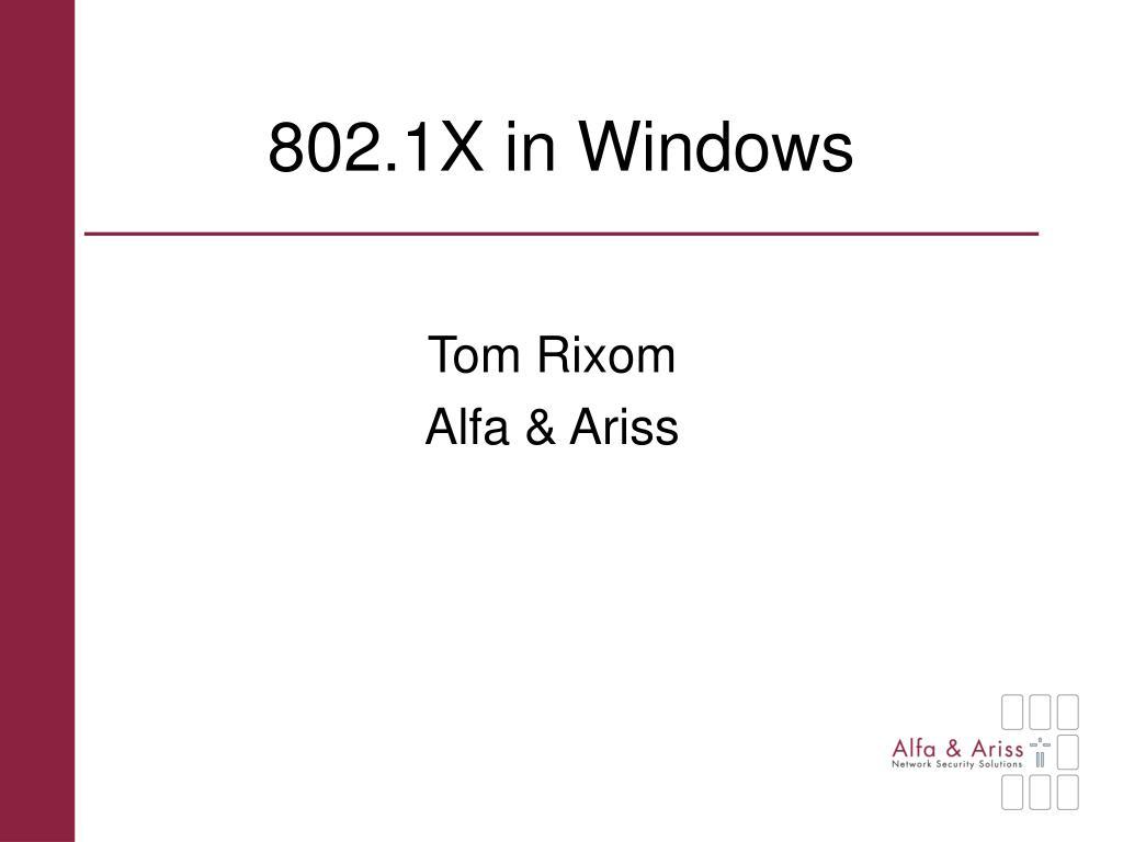 802 1x in windows l.