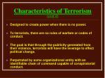 characteristics of terrorism cont d