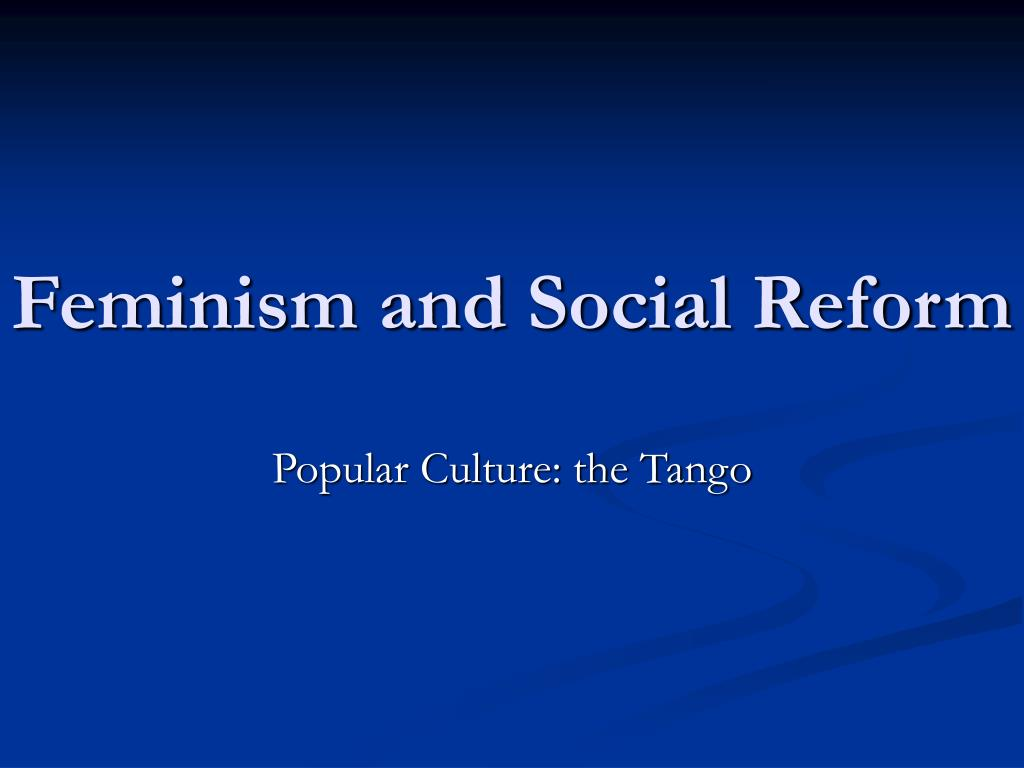 feminism and social reform l.