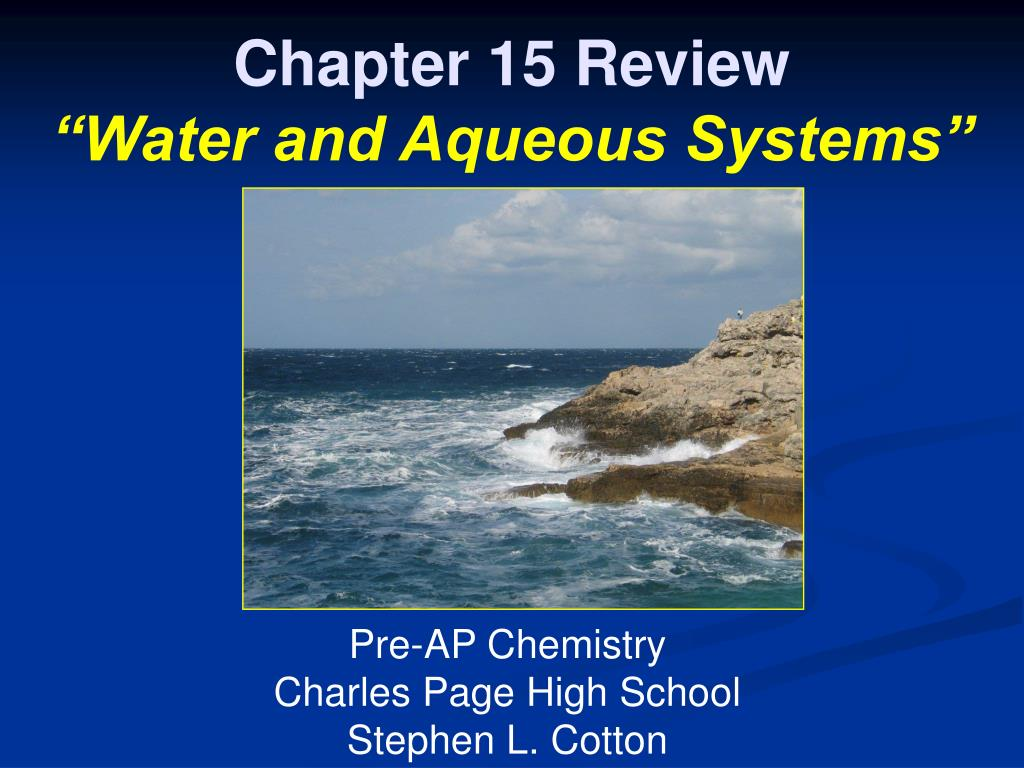 chapter 15 review water and aqueous systems l.