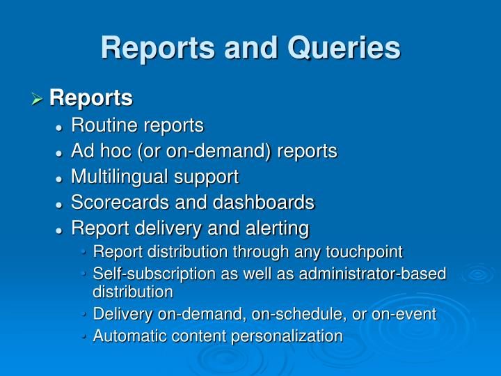Reports and Queries