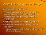 agricultural and industrial changes