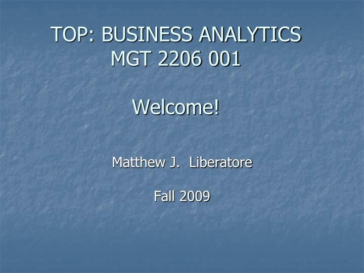 TOP: BUSINESS ANALYTICS