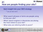 1 how are people finding your site