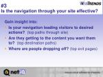 3 is the navigation through your site effective