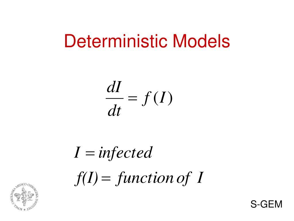 Deterministic Models