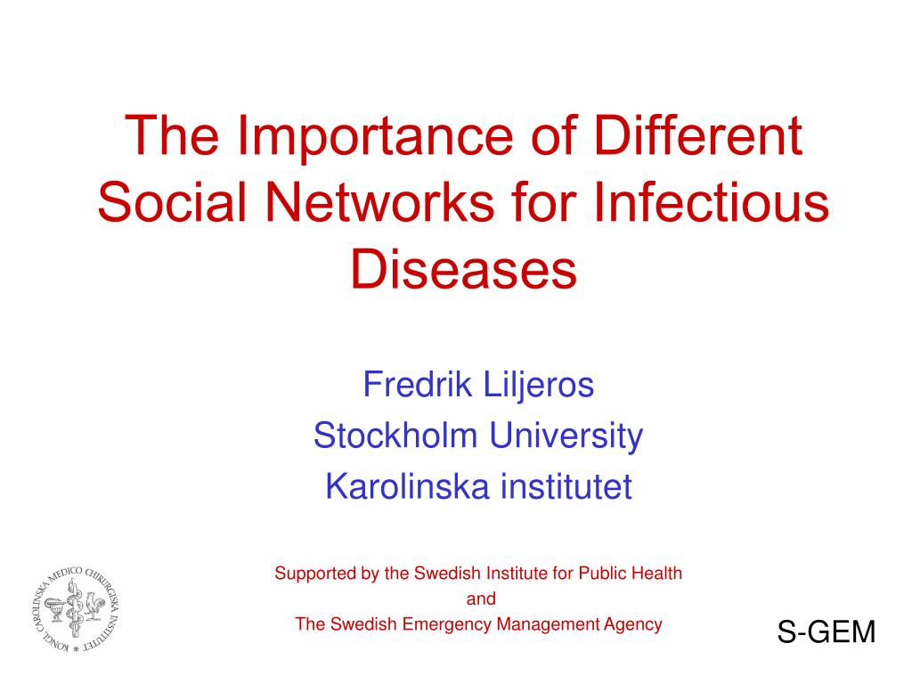 The Importance of Different Social Networks for Infectious Diseases