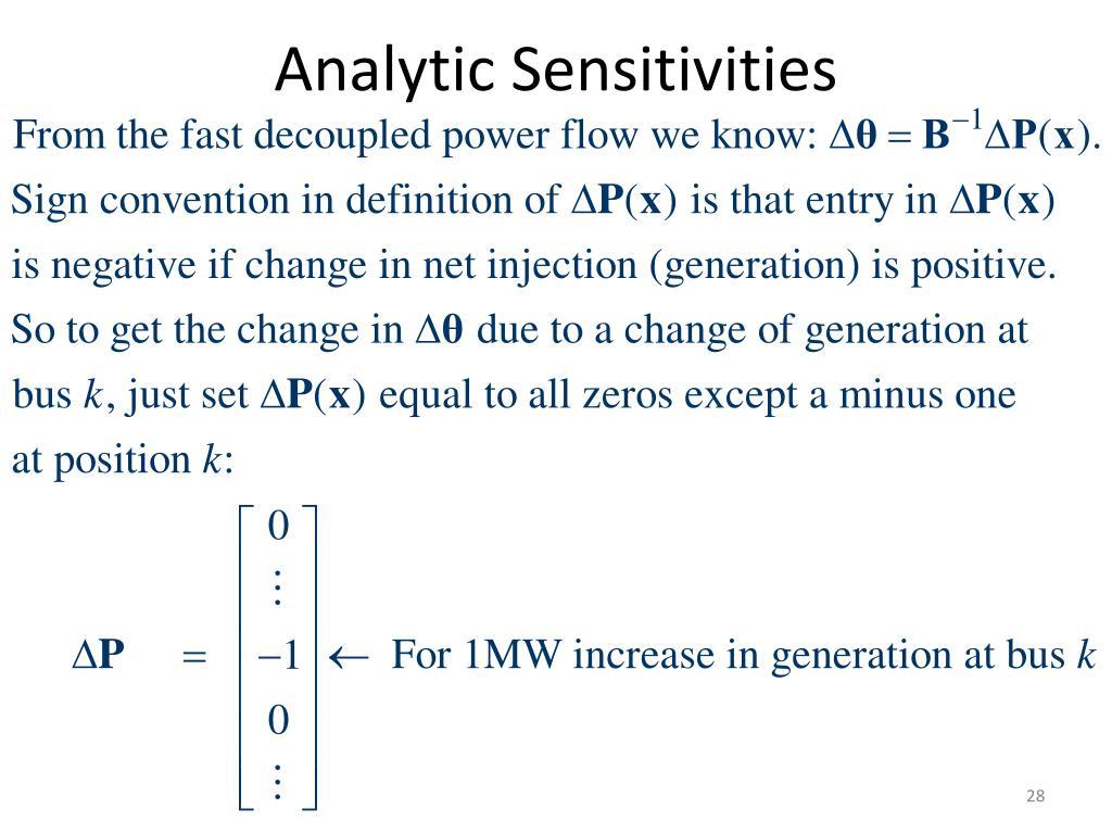 Analytic Sensitivities