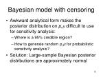 bayesian model with censoring13