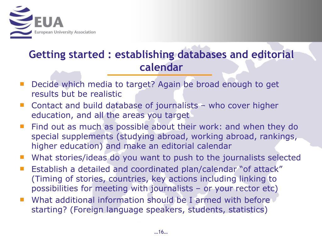 Getting started : establishing databases and editorial calendar
