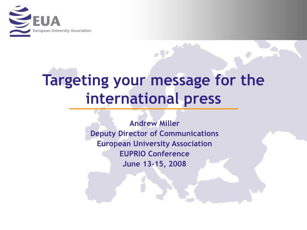 targeting your message for the international press l.